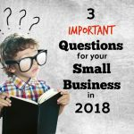 3 Important Questions For Houston Metro Small Business Owners To Answer In 2018
