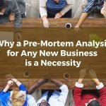 Why a Pre-Mortem Analysis for Any New Houston Metro Business is a Necessity