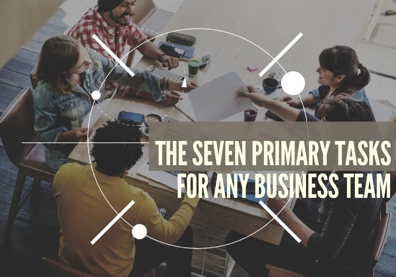 The Seven Primary Tasks For Any Houston Metro Business Team